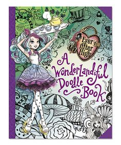 This Ever After High: A Wonderlandiful Doodle Book Paperback is perfect! #zulilyfinds