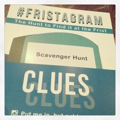 Members of Frist Center College Advisory Committee have created a fun new #Fristagram activity!! Each College Night at the Frist (Thurs & Fri evenings), a scavenger hunt will now be offered for guests to learn more about our historic building. Guests will use their smartphone to identify items suggested by clues provided on the cards seen here. Images will be posted to Instagram w/ the hashtag #Fristagram. Pick up a clue card at Visitor Services. Good luck!