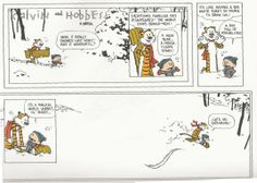 Calvin and Hobbes Last Comic Strip   The last Calvin and Hobbes comic strip. Still makes me sad almost 20 years later!