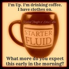 "I like ""starter fluid"" on the mug Coffee Talk, Coffee Is Life, I Love Coffee, Coffee Break, Morning Coffee, Coffee Shop, Coffee Lovers, Sunday Coffee, Coffee Quotes"