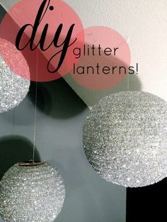 DIY Glitter Lanterns, would love this in a little girl room! Christmas Balls Diy, Christmas Ornaments, Craft Projects, Projects To Try, Diy Projects Glitter, Glitter Crafts, Diy And Crafts, Arts And Crafts, Ideias Diy