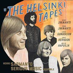Heikki Serious Music Ensemble Sarmanto - The Helsinki Tapes Vol 2