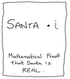Using imaginary number to prove that santa is real!