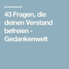 43 Fragen, die deinen Verstand befreien - Gedankenwelt Good To Know, Feel Good, Tips To Be Happy, Stress, Chakra Meditation, Work Life Balance, Journal Prompts, Better Life, Positive Vibes