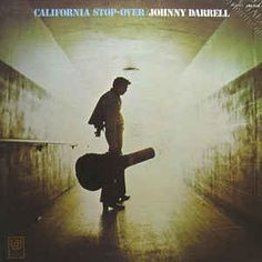 California Stop-Over - Johnny Darrell
