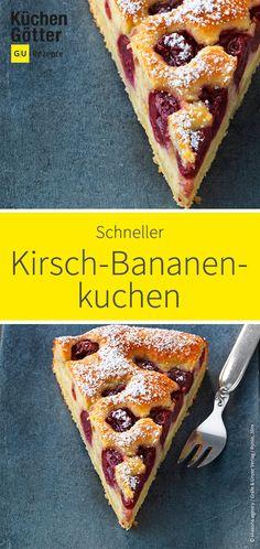 Schnelles Rezept für selbst gemachten Kirsch-Bananen-Kuchen.