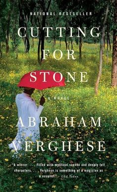 Our Book Club's Choice for November – Cutting for Stone by Abraham Verghese