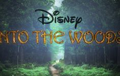 'Into the Woods' Trailer The World of Wishes and Witches