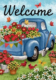 Antique pickup truck themed house flag depicting an old, blue truck loaded with colorful flowers to take to market under a soft, blue sky background. Old Trucks, Pickup Trucks, Pickup Camper, Jeep Pickup, Spring Flowers, Colorful Flowers, Flowers Garden, Vintage Clipart, Truck House