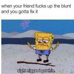 funny, spongebob, and friends image Memes Spongebob, Spongebob Squarepants, Dankest Memes, Funny Memes, Hilarious, Weed Memes, Weed Quotes, Funny Quotes, Jokes