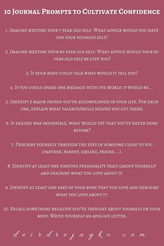 10 Journal Prompts to Cultivate Confidence - Deirdre Jayko - Tipps fürs leben # Climatechangeprotestsigns # Outdoorkitchenbars Journal Prompts For Teens, Journal Topics, Journal Writing Prompts, How To Journal, Writing Topics, Journal Art, Journal Entries, Journal Questions, Therapy Journal