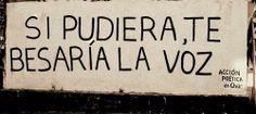 si pudiera te besaria la voz #accionpoeticachile
