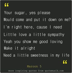 love quotes maroon 5 sugar