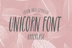 Unicorn font. Latin & Cyrillic by whitefortype.com on @creativemarket