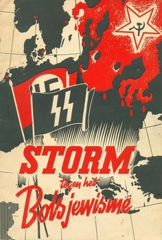 "Old Dutch Waffen SS poster, it reads: ""Storm against Bolshevism"""