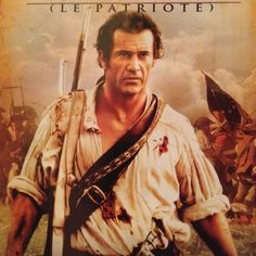 The Patriot. Mel Gibson