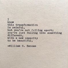 charming life pattern: william c. hannan - quote - I know this transforma...
