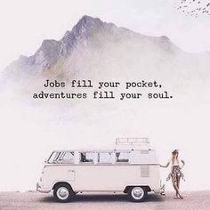 Inspiring travel quotes :: jobs fill your pockets, adventure. - Wanderlust QuotesInspiring travel quotes :: jobs fill your pockets, adventures fill your soul Best Travel Quotes, Best Quotes, Quote Travel, Travel Wuotes, Quotes About Travel, Time Travel, Quotes About Adventure, Adventure Quotes Outdoor, Funny Travel