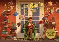 Corey recommends The Fantastic Flying Books of Mr. Morris Lessmore by William Joyce
