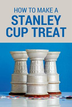 Perfect for your hockey party! Celebrate the NHL playoffs or your kid's championship win with these adorable and super-easy Stanley Cup treats.