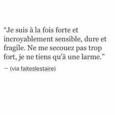 u are unforgettable. Sad Quotes, Best Quotes, Love Quotes, Inspirational Quotes, French Words, French Quotes, Bad Mood, Some Words, Beautiful Words