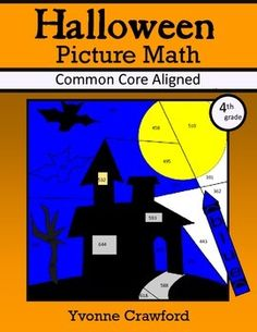 Halloween Common Core Picture Math (fourth grade) Color by Number $