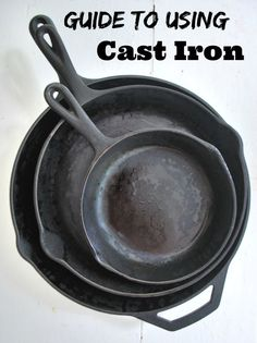 Have cast iron, but not sure how to use it? Here is a complete guide to seasoning and using cast iron.  Guide To Using Cast Iron | areturntosimplicity.com