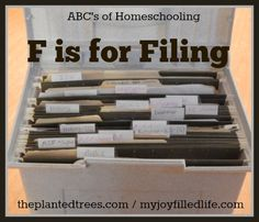 F is for Filing - The ABCs of Homeschooling