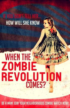Zombie poster - When the Zombie Revolution comes?