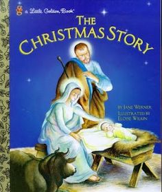 The Christmas Story by Jane Werner, 1952 - Little Golden Book