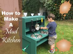 How to Make a Mud Kitchen! by Me and B Make Tea