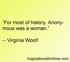 Virginia Woolf quote on women and history