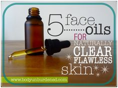 5 face oils for naturally clear, flawless skin - Body Unburdened. Glad to see Rose hip and hemp seed oils on this list! Bb Beauty, Beauty Care, Beauty Skin, Fashion Beauty, Face Beauty, Belleza Diy, Tips Belleza, Peeling, Homemade Beauty Products