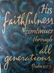 That our future generations will seek God and He will show His faithfulness forever. These kinds of things are part of our inheritance. Faith Hope Love, Faith In God, The Words, Bible Scriptures, Bible Quotes, Scripture Cards, Faith Quotes, Psalm 100, Believe