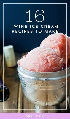 Save this for the best wine ice cream recipes to try this summer.