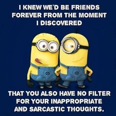 Funny Memes Humor Work Minions Quotes 16 New Ideas Funny Friend Pictures, Funny Friend Memes, Super Funny Pictures, Super Funny Quotes, Funny Quotes For Teens, Funny Picture Quotes, Funny Friends, Minions Friends, Baby Pictures