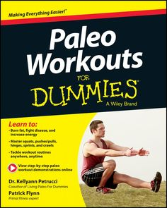 Paleo Workouts for DUMMIES – The Complete Guide to Natural Healing