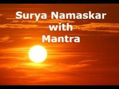 Surya Namaskar and Mantra