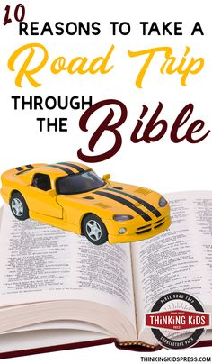10 Reasons to Take a Road Trip Through the Bible Are you looking at the Bible Road Trip™ curriculum? Here are 10 reasons to take a road trip through the Bible. Bible Study Tips, Bible Lessons, Learn The Bible, How To Memorize Things, Homeschool Curriculum Reviews, Homeschooling, Christian Kids, Christian Living, Gospel Bible