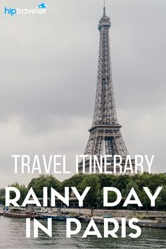 Practical travel tips for visiting Paris, France. Best things to see and do in the city on a rainy day, including bakeries, museums, and gardens.   Blog by HipTraveler: Bookable Travel Stories from the World's Top Travelers