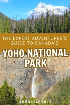 Yoho National Park in Canada is home to some of the most incredible hiking trails and scenic views in the country! Here are all the top things to do from Emerald Lake to camping and more. Canada National Parks, Yoho National Park, Parks Canada, Quebec, Montreal, Vancouver, Toronto, Canadian Travel, Canadian Rockies