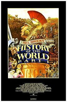 History of the World, Part I    Theatrical release poster  Directed byMel Brooks  Produced byMel Brooks  Written byMel Brooks  Narrated byOrson Welles  StarringMel Brooks  Dom DeLuise  Madeline Kahn  Harvey Korman  Cloris Leachman  Music byJohn Morris  CinematographyWendy Omens  Editing byJohn C. Howard  Distributed by20th Century Fox  Release date(s)  June 12, 1981