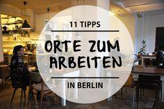11 Orte zum Arbeiten in Berlin