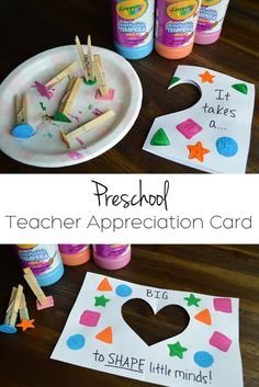 """Easy Preschool Teacher Appreciation Card: Have your preschooler make this easy DIY craft to show how much they appreciate their teacher!   """"It takes a BIG heart to shape little minds!"""""""