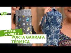 Porta garrafa térmica - Arlette Alegretti - 02/05/2018 - YouTube Patches, Bag Patterns, Sewing, Hooks, Plastic, Youtube, Bags, Oven Glove, Vacuum Flask