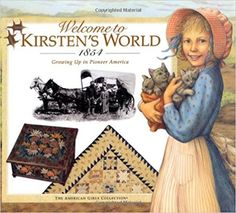 The Hardcover of the Welcome to Kirsten's World, Growing up in Pioneer America (American Girls Collection Series: Kirsten) by Susan Sinnott, David Historical Fiction Books For Kids, American Girl Books, American Girls, American Dreams, Girls Series, Bible Lessons, School Fun, Summer School, Middle School