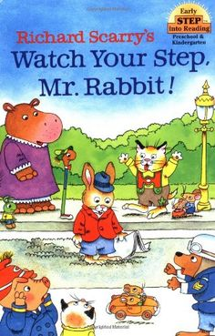 Richard Scarry's Watch Your Step, Mr. Rabbit! (Step into Reading) Richard Scarry http://www.amazon.co.jp/dp/0679886508/ref=cm_sw_r_pi_dp_S2bQwb13KZF6Y