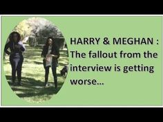 Harry and Meghan : The Fallout from the interview is getting worse - Part 2 Harry And Meghan, News Stories, Weekend Is Over, Fallout, Interview, Facts, Videos, Youtube, Youtubers