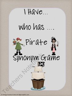 Synonyms    I Have...Who Has...Pirate Synonym Game from VintageTeacher on TeachersNotebook.com (8 pages)