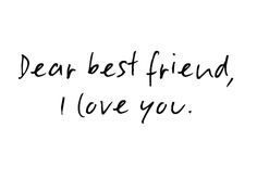 I love you so much...you are my best friend and the love of my life...I hope you know, xo